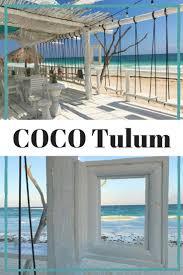 best 25 tulum mexico resorts ideas on pinterest tulum mexico