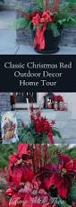 Christmas Outdoor Decor by Classic Christmas Red Outdoor Decor Home Tour Time With Thea