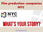 Nyc Production Companies Best Film Production Companies Nyc Authorstream
