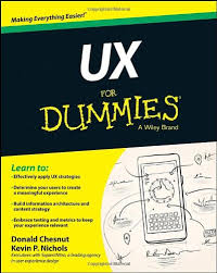home design for dummies content strategist kevin p nichols books ux for dummies