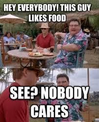 Nobody Cares Meme - nobody cares meme kappit