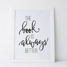 printable art the book is always better wall art