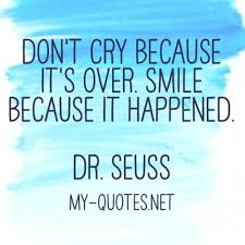 don t cry because it s quote my quotes net