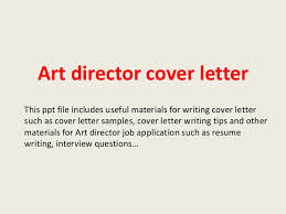 collection of solutions art director job cover letter with service