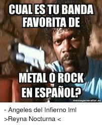 The Rock Meme Generator - cualestu banda favorita de metalo rock en espanol memegeneratores