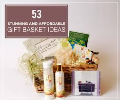 gift basket ideas for women stunning and affordable gift basket ideas