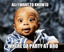 Birthday Memes For Guys - 50 best collection of party memes