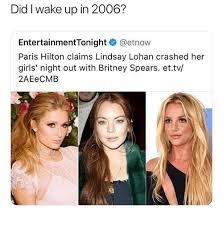Paris Hilton Meme - did i wake up in 2006 entertainmenttonight paris hilton claims