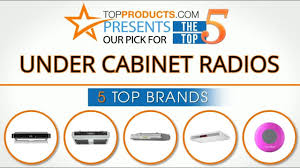 best under cabinet radio best under cabinet radio reviews 2017 how to choose the best under