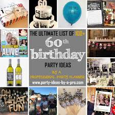 celebrate 60 birthday 100 60th birthday party ideas by a professional party planner