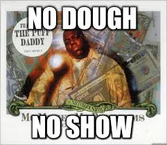 Mo Money Meme - notorious big mo money mo problems meme