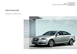 2010 audi a6 s6 u2014 owner u0027s manual u2013 368 pages u2013 pdf