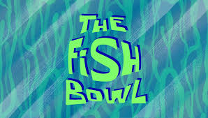 the fish bowl transcript encyclopedia spongebobia fandom