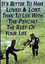 Lost Love Meme - its better to have loved and lost funny quotes