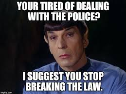 Stop Breaking The Law Meme - spock imgflip