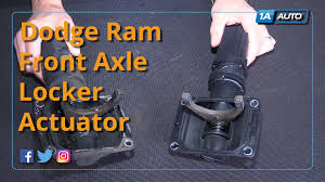 1998 dodge ram 2500 front axle how to install replace front axle locker actuator 2006 10 dodge