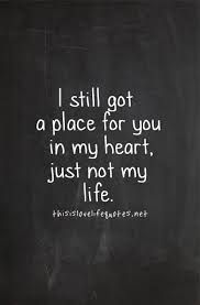 marriage quotes for him quotes for him i still got a place for you in my heart