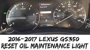lexus service intervals 2017 lexus gs350 reset oil maintenance life how to 2016 2017 youtube