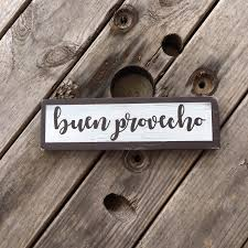 small buen provecho wood sign spanish saying for home