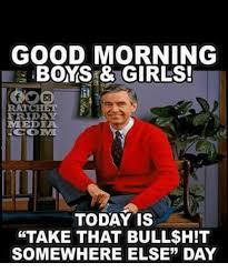 Memes Good Morning - 25 best memes about ratchet and good morning ratchet and
