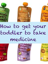 how to get your toddler to take medicine children medicine