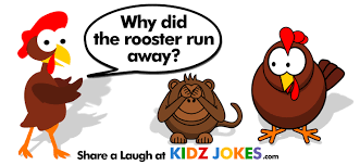 rooster joke why did the rooster run away