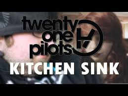 Twenty One Pilots Kitchen Sink Unofficial Music Video YouTube - Kitchen sink music