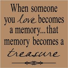 love memories quotes and sayings unforgettable picture quotes