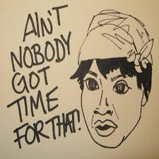 ain t nobody got time for that remix by sweet brown on spotify