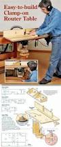 Woodworking Router Table Plans Free by The 25 Best Router Table Ideas On Pinterest Router Table Plans