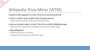 Mining Interesting Trivia for Entities from Wikipedia PART II Wikipedia
