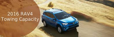 toyota rav4 v6 towing capacity much can the 2016 toyota rav4 tow