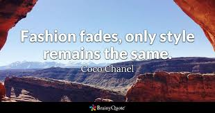 coco disney quotes fashion fades only style remains the same coco chanel brainyquote