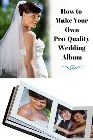 create your own wedding album 23 best diy wedding albums images on wedding album