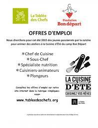 emploi chef de cuisine offre d emploi à la cuisine d été de la tablée des chefs