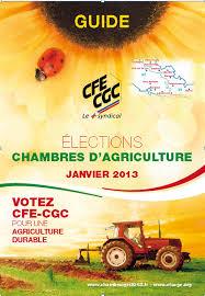 cfe chambre agriculture votez cfe cgc pour une agriculture durable union locale cfe cgc