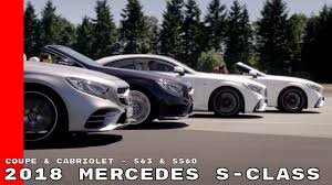 2018 mercedes s class coupe u0026 cabriolet s63 u0026 s560 youtube