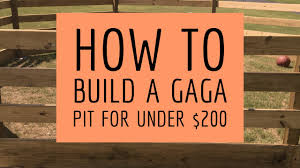 how to build a gaga pit for less than 200 youtube