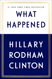 what happened hillary rodham clinton 4708364225348 amazon com