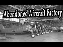 youtube abandoned places old abandoned aircraft factory abandoned military aircraft wreck