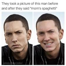 Before And After Meme - before and after saying mom s spaghetti mom s spaghetti know