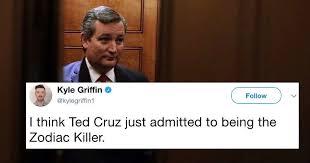 Cruz Meme - internet reacts to ted cruz tweeting about the zodiac killer meme