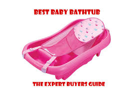 Bathtub Drain Lever Cover Baby by Best Baby Bathtub Reviews 2017 Top Baby Bathtub Buying Guide