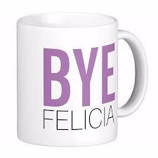 Customize Meme - bye felicia meme funny quote white coffee mugs tea mug customize