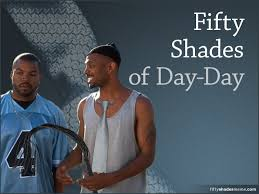 Mike Epps Memes - fifty shades of day day meme