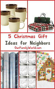 5 inexpensive yet classy christmas gift ideas for neighbors