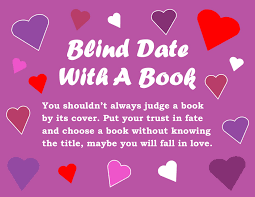 What Is Blind Blind Date With A Book Teens Lemont Public Library
