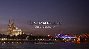 architektur studieren deutschland studium denkmalpflege in deutschland