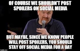 Louis Ck Meme - spoilers imgflip
