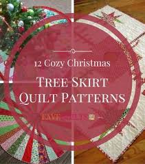 Quilted Christmas Tree Skirts To Make - 25 unique diy quilted christmas tree skirt ideas on pinterest